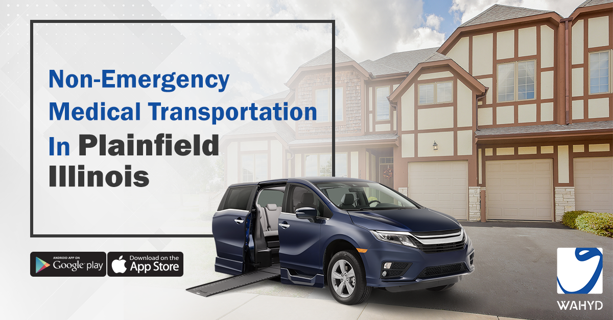 Non-Emergency Medical Transportation in Plainfield Illinois