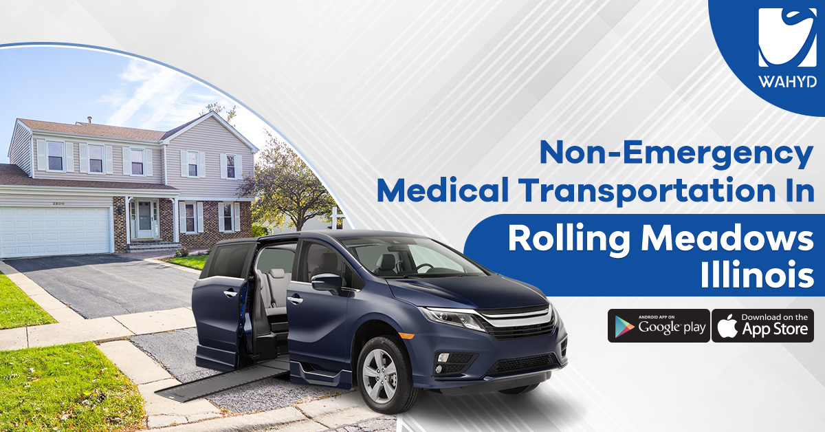 Non-Emergency Medical Transportation in Rolling Meadows Illinois