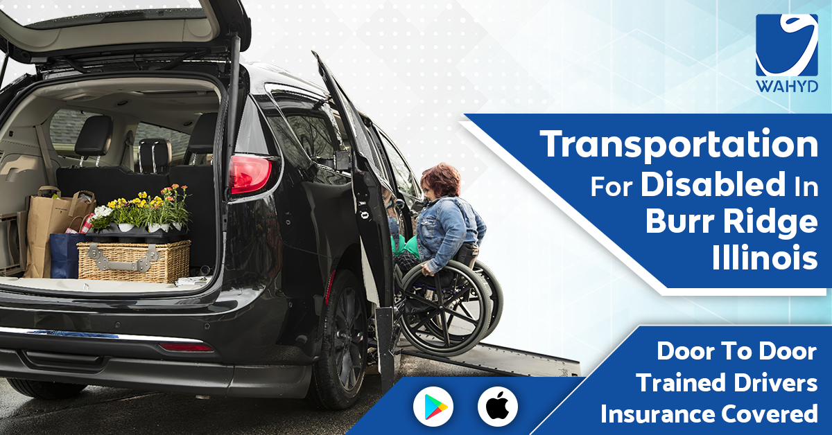 Transportation for Disabled in Burr Ridge Illinois